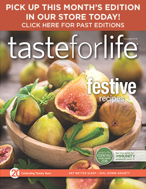 Taste for Life magazine archive